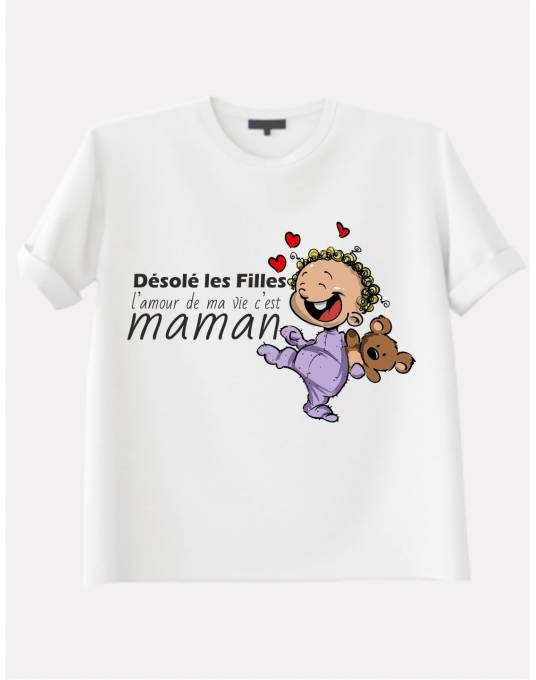 T-Shirt Bébé. Désolé les Filles, l'amour de ma vie c'est maman (avec bébé métis)